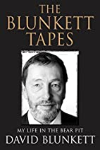 The Blunkett Tapes: My Life in the Bear Pit…