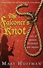 The Falconer's Knot - Hoffman Mary