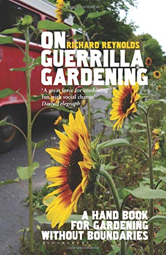 on-guerrilla-gardening-a-handbook-for-gardening-without-boundaries