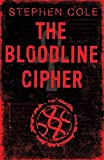 Stephen Cole: The Bloodline Cipher