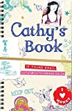 Stewart, Sean: Cathy's Book: If Found Call (650) 266-8233