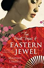 The Private Papers of Eastern Jewel by…