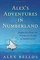Alex's Adventures in Numberland by Alex…