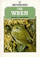 The wren by Edward A. Armstrong