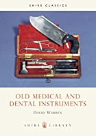 Old Medical and Dental Instruments (Shire…
