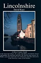 Lincolnshire (County Guides) by David Kaye