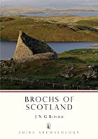 Brochs of Scotland (Shire Archaeology) by J.…