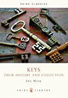 Keys: Their History and Collection by Eric…