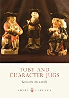 Toby and Character Jugs (Colour Album) by…
