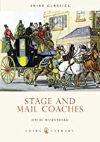 Stage and Mail Coaches (Shire Library) by…