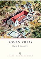 Roman Villas by David E. Johnston