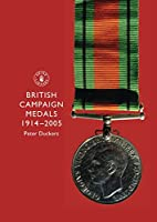 British Campaign Medals, 1914-2005 (Shire…