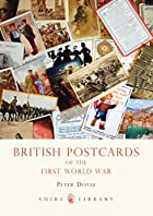 British Postcards of the First World War…
