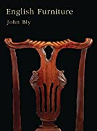 English Furniture by John Bly