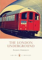 The London Underground (Shire Library) by…