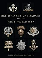 British Army Cap Badges of the First World…