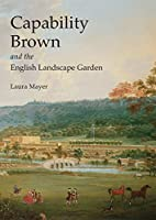 Capability Brown and the English Landscape…