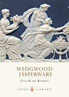Wedgwood Jasper ware (Shire Library) by Gaye…