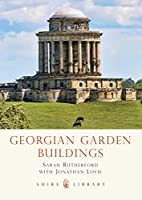 Georgian Garden Buildings (Shire Library) by…