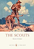 Cohen, Susan: The Scouts (Shire Library)