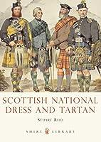 Scottish national dress and tartan by Stuart…