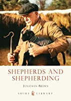 Shepherds and Shepherding (Shire Library) by…