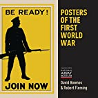 Posters of the First World War by David…
