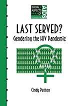 Last served? : gendering the HIV pandemic by…