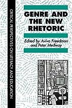 Genre In The New Rhetoric (Critical…