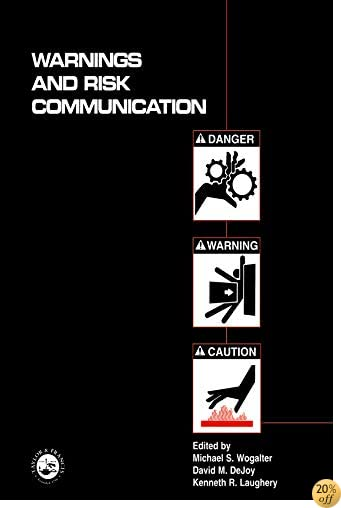 Warnings and Risk Communication