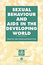Sexual Behaviour and AIDS in the Developing…