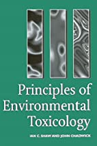 Principles of Environmental Toxicology by…