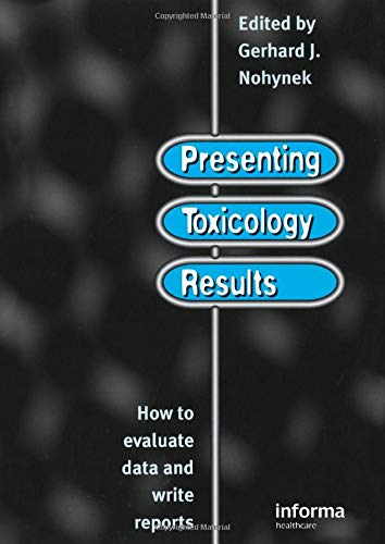 presenting-toxicology-results-how-to-evaluate-data-and-write-reports