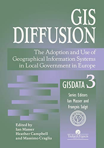 gis-diffusion-the-adoption-and-use-of-geographical-information-systems-in-local-government-in-europe-gisdata