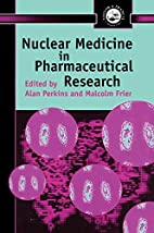Nuclear Medicine in Pharmaceutical Research…