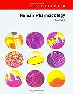Human Pharmacology (Lifelines in Life…