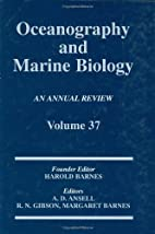 Oceanography and Marine Biology, An Annual…