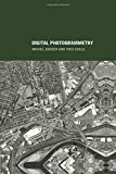 Kasser, M Egels, Y: Digital Photogrammetry