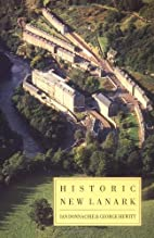 Historic New Lanark : the Dale and Owen…