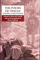 The Poems of Ossian and Related Works: James…