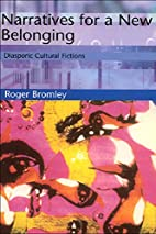 Narratives for a New Belonging by Roger…