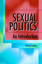 Sexual politics : an introduction by Richard…