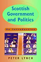 Scottish Government and Politics by Peter…