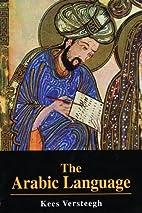 The Arabic Language by Kees Versteegh