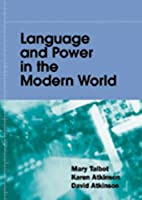 Language and Power in the Modern World by…