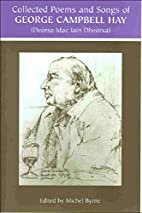 The Collected Poems and Songs of George…