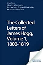 The Collected Letters of James Hogg…