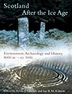 Scotland after the Ice Age : environmental,…