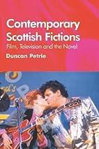 Contemporary Scottish Fiction: Film,…