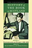 Finkelstein, David: The Edinburgh History of the Book in Scotland, Volume 4: Professionalism and Diversity 1880-2000